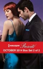 Harlequin Presents October 2014 - Box Set 2 of 2 - An Anthology ekitaplar by Lucy Monroe, Kate Hewitt, Cathy Williams,...