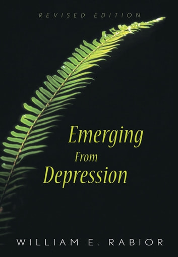 Emerging From Depression ebook by Rabior, William E.