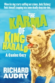 The Karma of King Harald ebook by Richard Audry