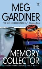 The Memory Collector ebook by Meg Gardiner
