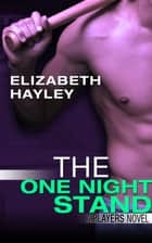 The One Night Stand ebook by Elizabeth Hayley