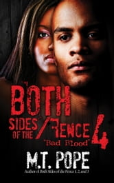 Both Sides of the Fence 4: Bad Blood ebook by M.T. Pope