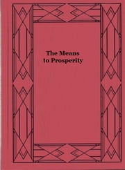 The Means to Prosperity ebook by John Maynard Keynes