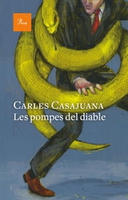 Les pompes del diable ebook by Carles Casajuana