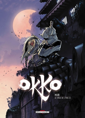 Okko T02 - Le Cycle de l'eau (2/2) eBook by Hub