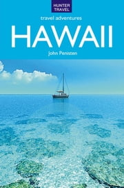 Hawaii Travel Adventures ebook by John  Penisten