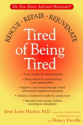 Tired of Being Tired ebook by Jesse Lynn Hanley,Nancy Deville