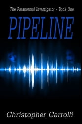 Pipeline ebook by Christopher Carrolli