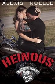 Heinous ebook by Alexis Noelle