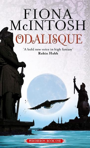 Odalisque - Percheron Book One ebook by Fiona McIntosh