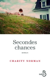 Secondes chances ebook by Charity NORMAN