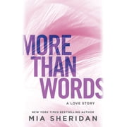More Than Words - A Love Story audiobook by Mia Sheridan