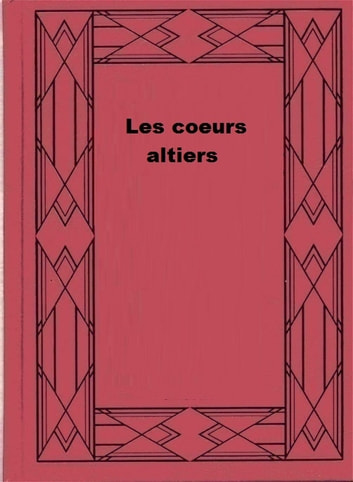 Les coeurs altiers ebook by Magali