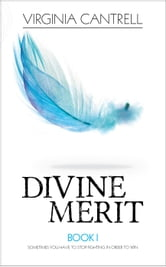Divine Merit - Divine, #1 ebook by Virginia Cantrell