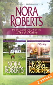 Abby & Maddy (2-in-1) - De onnavolgbare O'Hurleys 1 & 2 ebook by Nora Roberts