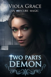 Two Parts Demon ebook by Viola Grace