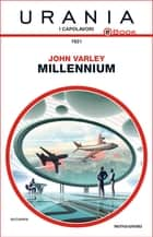 Millennium (Urania) eBook by John Varley