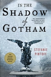 In the Shadow of Gotham ebook by Stefanie Pintoff