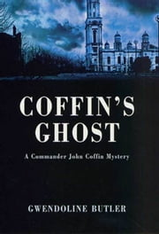 Coffin's Ghost ebook by Gwendoline Butler