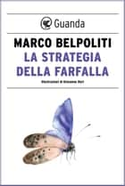 La strategia della farfalla ebook by Marco Belpoliti