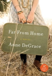 Far From Home ebook by Anne DeGrace