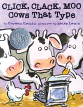 Click, Clack, Moo - Cows That Type (with audio recording) ebook by Doreen Cronin