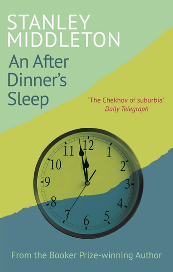 An After-Dinner's Sleep ebook by Stanley Middleton