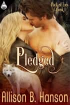 Pledged ebook by Allison B. Hanson
