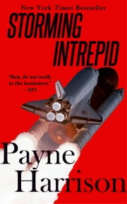 Storming Intrepid ebook by Payne Harrison