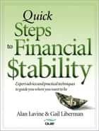 Quick Steps to Financial Stability ebook by Alan Lavine, Gail Liberman