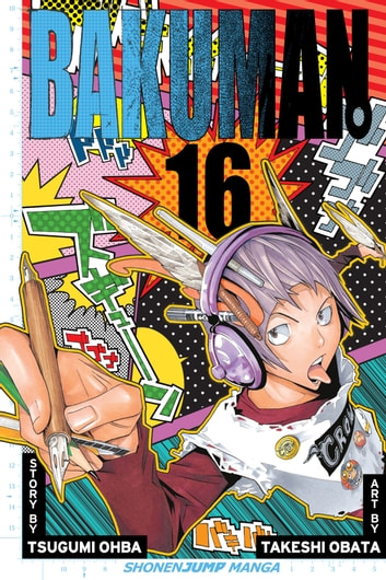 Bakuman。, Vol. 16 - Rookie and Veteran eBook by Tsugumi Ohba