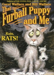 That Furball Puppy and Me ebook by Carol Wallace, Bill Wallace