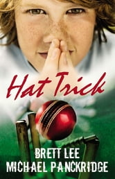 Hat Trick! Toby Jones Books 1 - 3 ebook by Brett Lee,Michael Panckridge