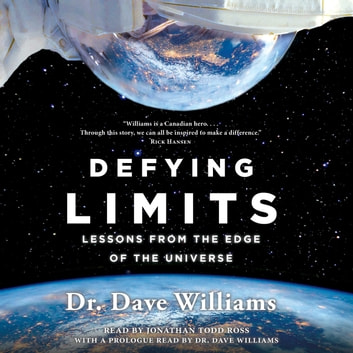 Defying Limits - Lessons from the Edge of the Universe audiobook by Dr. Dave Williams
