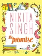 The Promise ebook by Nikita Singh