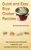 Quick and Easy Rice Cooker Recipes