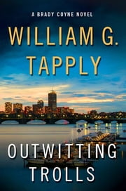 Outwitting Trolls - A Brady Coyne Novel ebook door William G. Tapply