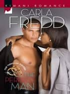 The Perfect Man ebook by Carla Fredd