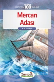 Mercan Adası - Klasik Eser ebook by Robert Michael Ballantyne