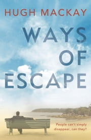 Ways of Escape ebook by Hugh Mackay