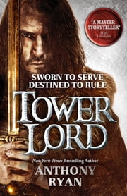 Tower Lord - Book 2 of Raven's Shadow ebook by Anthony Ryan