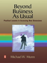 Beyond Business as Usual ebook by Michael Munn