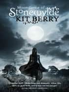 Moondance of Stonewylde ebook by Kit Berry