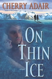 On Thin Ice ebook by Cherry Adair
