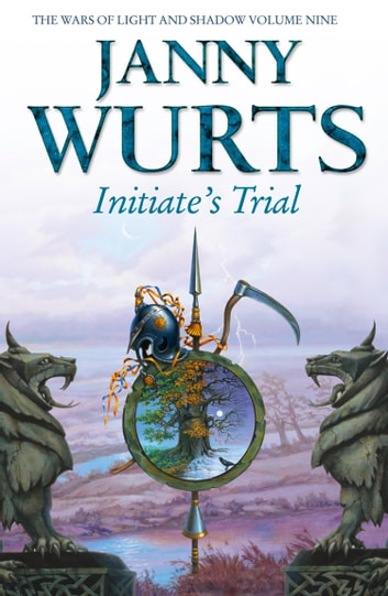 Initiate's Trial: First book of Sword of the Canon (The Wars of Light and Shadow, Book 9) ebook by Janny Wurts