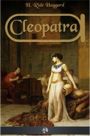 Cleopatra ebook by H. Rider Haggard