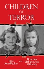 Children of Terror ebook by Inge Auerbacher, B U Gilbride