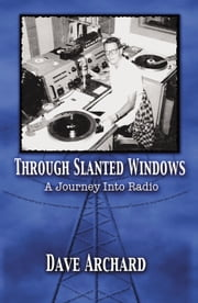 Through Slanted Windows ebook by Dave Archard