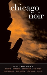 Chicago Noir ebook by