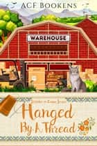 Hanged By A Thread ebook by ACF Bookens